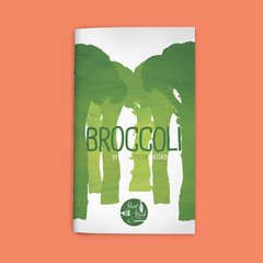 BROCCOLI (BY TYLER KORD)