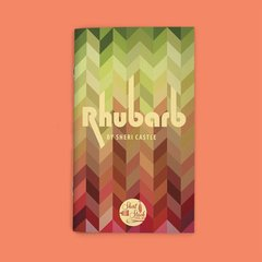 RHUBARB (BY SHERI CASTLE)